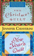 The Christmas Quilt / The New Year's Quilt (Paperback)