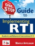 The One-Stop Guide to Implementing RTI: Academic and Behavioral Interventions, K-12 (Paperback)