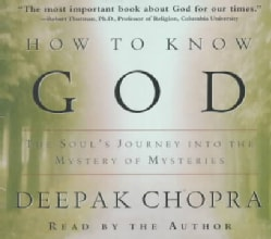 How to Know God: The Soul's Journey into the Mystery of Mysteries (CD-Audio)