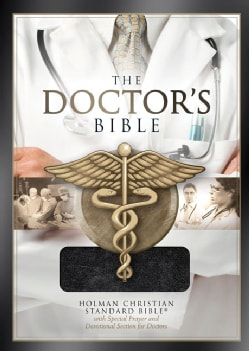 The Doctor's Bible: Holman Christian Standrd, Black Bonded Leather (Paperback)
