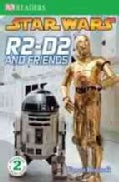 R2-d2 and Friends (Paperback)