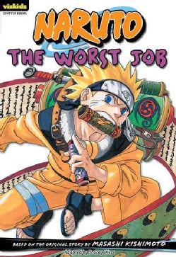 Naruto Chapter Book 3: The Worst Job (Paperback)