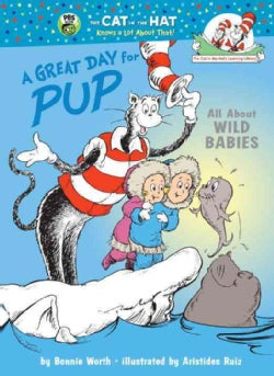 A Great Day for Pup: All About Wild Babies (Hardcover)