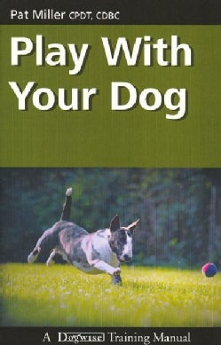 Play With Your Dog (Paperback)