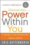 Discover the Power Within You: A Guide to the Unexplored Depths Within (Paperback)