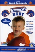 "Baby Bronco ""Raising Tomorrow's Bronco Fan Today!"" (DVD)"