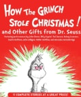How the Grinch Stole Christmas and Other Gifts from Dr. Seuss (CD-Audio)