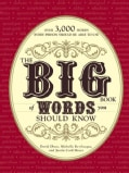 The Big Book of Words You Should Know: Over 3,000 Words Every Person Should Be Able to Use (and a Few That You Pr... (Paperback)