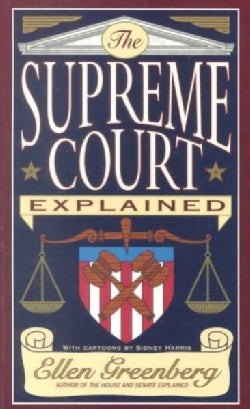 The Supreme Court Explained (Paperback)