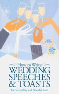How to Write Wedding Speeches and Toasts (Paperback)