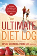 The Ultimate Diet Log: A Unique Food and Exercise Diary That Fits Any Weight-loss Plan (Paperback)