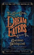 The Glass Books of the Dream Eaters (Paperback)
