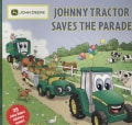 Johnny Tractor Saves the Parade (Paperback)