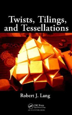 Twists, Tilings, and Tessellations (Paperback)