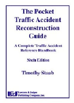 The Pocket Traffic Accident Reconstruction Guide: A Complete Traffic Accident Reference Handbook (Paperback)