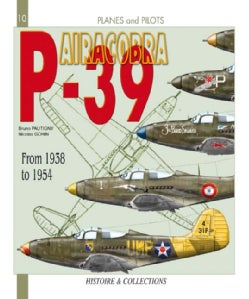 P-39 Airacobra: From 1939 to 1954 (Paperback)