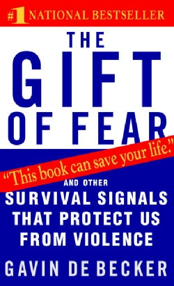The Gift of Fear: Survival Signals That Protect Us from Violence (Paperback)