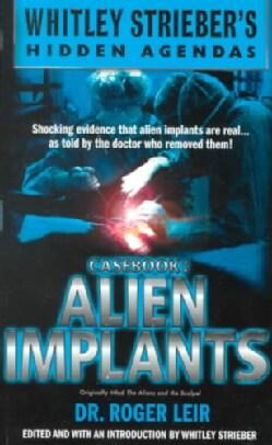 Casebook: Alien Implants (Paperback)