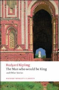 The Man Who Would Be King and Other Stories (Paperback)