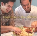 Freshman in the Kitchen: From Clueless Cook to Creative Chef (Spiral bound)