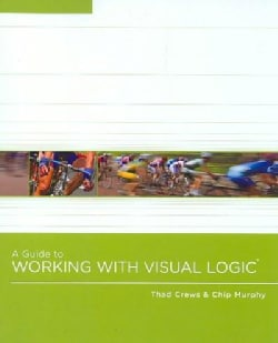 A Guide to Working With Visual Logic (Paperback)