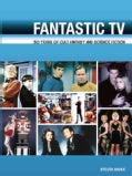 Fantastic TV: 50 Years of Cult Fantasy and Science Fiction (Paperback)