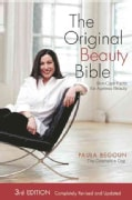The Original Beauty Bible: Unparalleled Information for Beautiful and Younger Skin at any Age (Paperback)