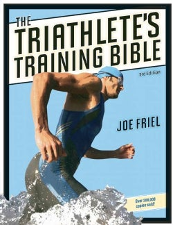 The Triathlete's Training Bible (Paperback)