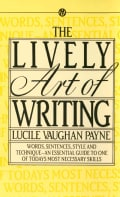 Lively Art of Writing (Paperback)