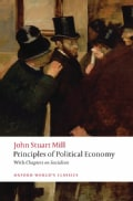 Principles of Political Economy: And Chapters on Socialism (Paperback)