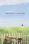 The New York Times Stress-Free Crosswords: Easy, Relaxing Puzzles (Paperback)