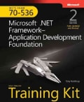 MCTS Self Paced Training Kit Exam 70-536: Microsoft .NET Framework--Application Development Foundation