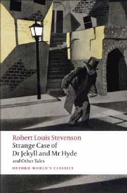Strange Case of Dr Jekyll and Mr Hyde and Other Tales (Paperback)