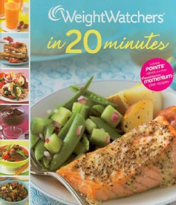 Weight Watchers in 20 Minutes: 250 Fresh, Fast Recipes (Hardcover)