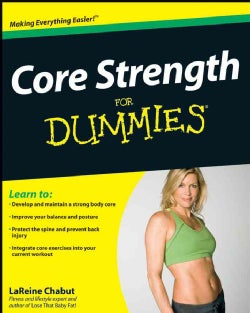 Core Strength for Dummies (Paperback)