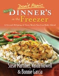 Don't Panic More Dinner's in the Freezer: A Second Helping of Tasty Meals You Can Make Ahead (Paperback)