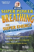 Bragg Super Power Breathing: For Super Health & High Energy (Paperback)