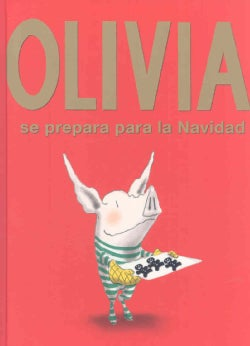 Olivia se prepara para la Navidad/ Olivia Helps with Christmas (Hardcover)