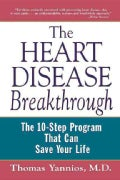 The Heart Disease Breakthrough: The 10-Step Program That Can Save Your Life (Paperback)