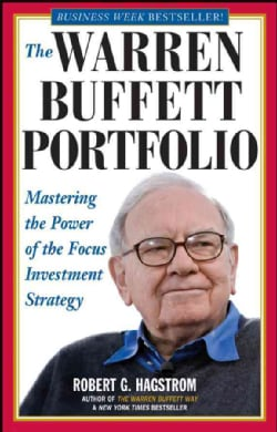 The Warren Buffett Portfolio: Mastering the Power of the Focus Investment Strategy (Paperback)