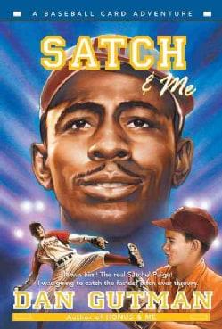 Satch & Me (Paperback)