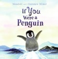 If You Were a Penguin (Hardcover)