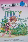 Fancy Nancy: Poison Ivy Expert (Paperback)