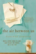 The Air Between Us (Paperback)