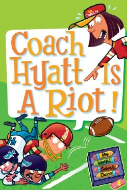 Coach Hyatt Is a Riot! (Paperback)