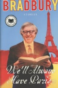 We'll Always Have Paris: Stories (Hardcover)