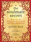 The Soulmate Secret: Manifest the Love of Your Life with the Law of Attraction (Hardcover)
