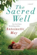 The Sacred Well: A Novel (Paperback)