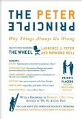 The Peter Principle: Why Things Always Go Wrong (Hardcover)