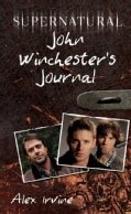 Supernatural: John Winchester's Journal (Hardcover)